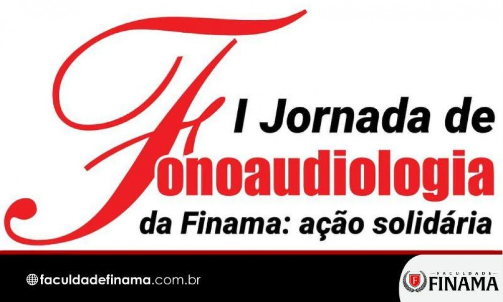 Jornada de Fonoaudiologia da FINAMA começa neste sábado