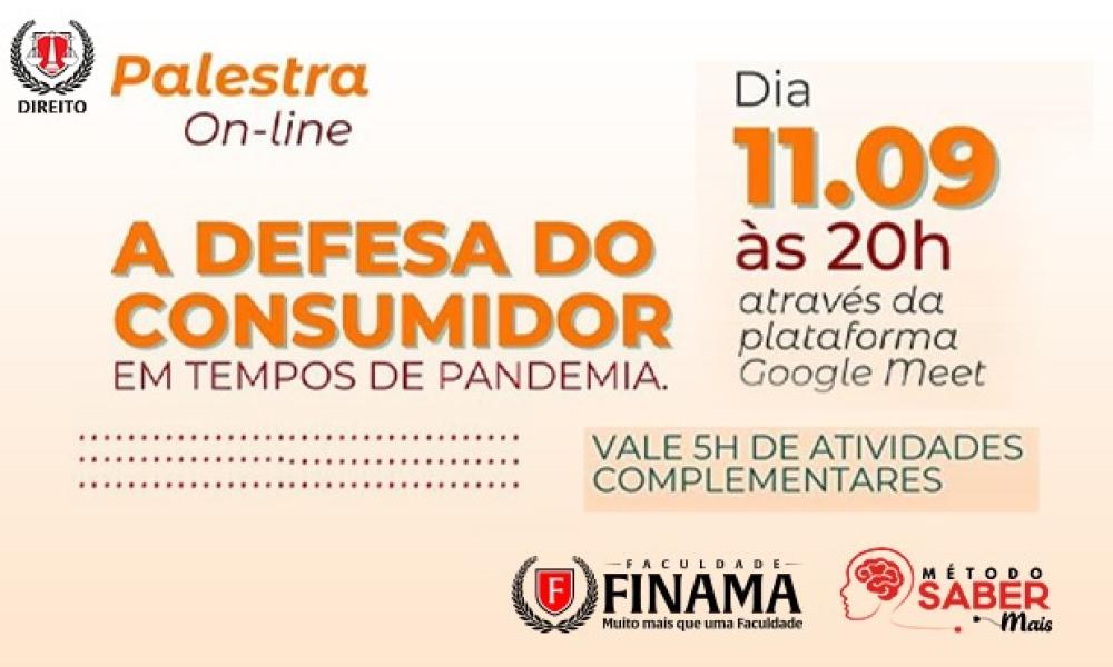 Defesa do Consumidor na pandemia é tema de palestra promovida pela FINAMA